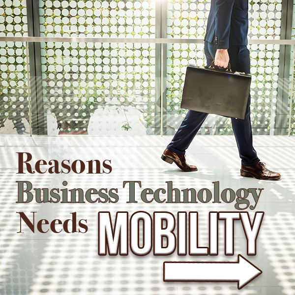 Reasons Businesses Need Mobile Technology-WesTec Services