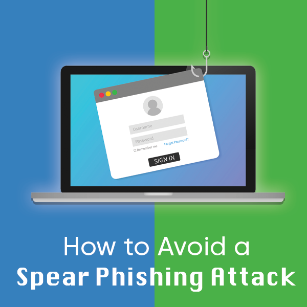 How to Avoid a Spear-Phishing Attack - WesTec Services