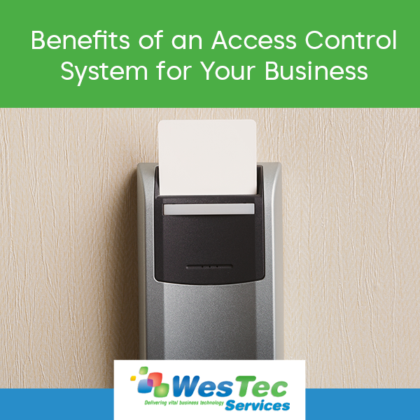 Benefits of an Access Control System for Your Business - WesTec Services